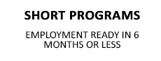Short Programs - 6 months or less